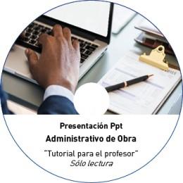 TUTORIAL - ADMINISTRATIVO DE OBRA. 20h