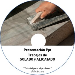 TUTORIAL - SOLADOS Y ALICATADOS