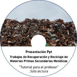 TUTORIAL - RECUPERACIÓN Y RECICLAJE DE MATERIAS PRIMAS SECUNDARIAS METÁLICAS (METAL NO OBRA)