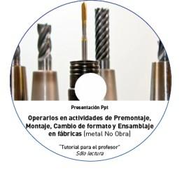 TUTORIAL - PREMONTAJE, MONTAJE, CAMBIO FORMATO (METAL NO OBRA)