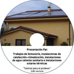 TUTORIAL - INSTALACIONES SOLARES TÉRMICAS (METAL NO OBRA)