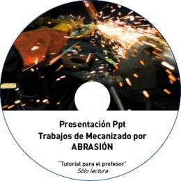 TUTORIAL - MECANIZADO POR ABRASIÓN (METAL NO OBRA)