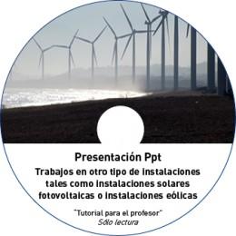 TUTORIAL - INSTALACIONES FOTOVOLTAICAS/ EÓLICAS/ OTRAS