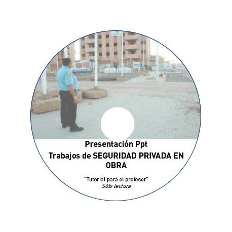 TUTORIAL - SEGURIDAD PRIVADA EN OBRA